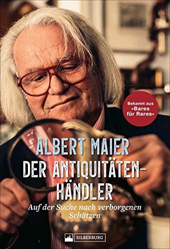 """Der Antiquitätenhändler. Auf der Suche nach verborgenen Schätzen. Mit Albert Maier auf den Spuren besonderer Fundstücke. Für alle Fans der beliebten ZDF-Sendung """"Bares für Rares""""."""