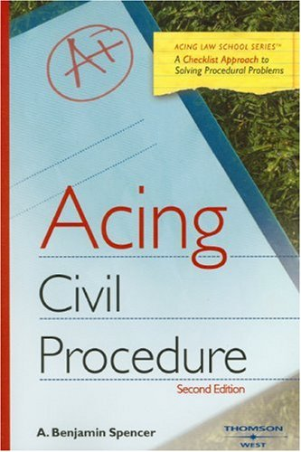 Acing Civil Procedure (Acing Law School)