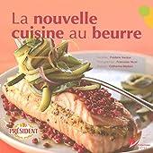 La nouvelle cuisine au beurre de Catherine Madani