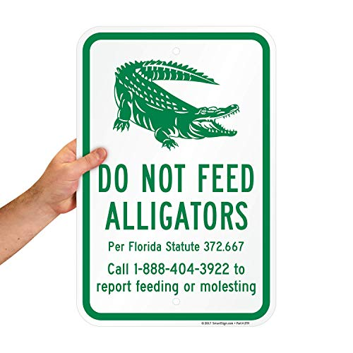"SmartSign ""Do Not Feed Alligators"" Official Florida Sign   12"" x 18"" Aluminum"