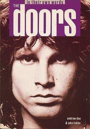 The Doors in Their Own Words by Andrew Doe, John Tobler (1991) Paperback
