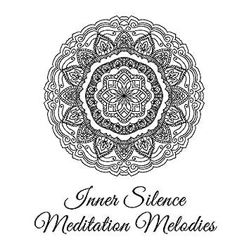 Inner Silence Meditation Melodies – 15 Fresh 2019 New Age Songs for Total Deep Relaxation & Yoga Training, Inner Energy Increase, Chakra Healing, Zen Music