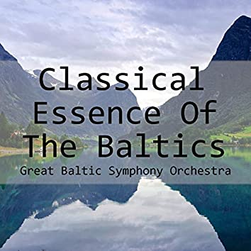 Classical Essence Of The Baltics