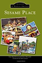 Sesame Place (Images of Modern America)