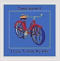 I Love to Ride My Bike