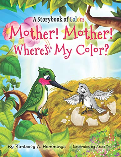 Mother! Mother! Where's My Color?: 2 (Ace and Grace Travel Books)