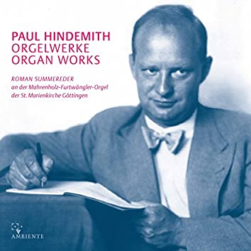 Hindemith: Organ Works