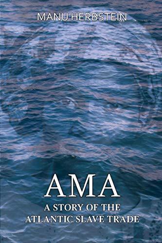 Ama, a Story of the Atlantic Slave Trade