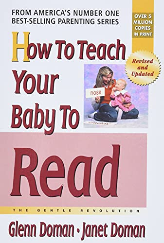 How To Teach Your Baby To Read The Gentle Revolution Series