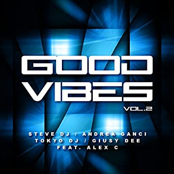 Good Vibes, Vol. 2