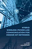 Hybrid Wireless-Power Line Communication for Indoor IoT Networks (Telecommunications)