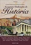 As maiores civilizações da história (História Extraordinária do Mundo)