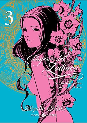 Mujeres del zodiaco 3: Narciso de los poetas (MANGA SATORI)