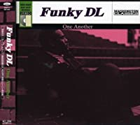 One Another by Funky Dl (2007-12-15)