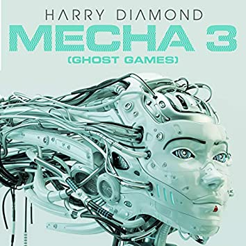 Mecha 3 (Ghost Games)