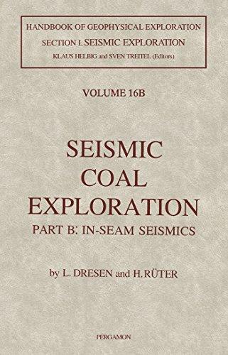 Seismic Coal Exploration: In-Seam Seismics (ISSN) (English Edition)