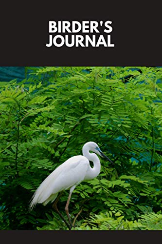 Birder's Journal: Keep Track Of The Birds You Have Seen, And Get Outside To Find New Birds Near You - Bird Watching Gift For Adults