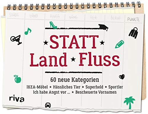 Statt Land Fluss: Das Spielebuch mit 60 neuen Kategorien – Die lustige Variante von Stadt-Land-Fluss