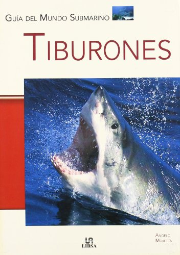 Tiburones (Guías del Mundo Submarino, Band 2)