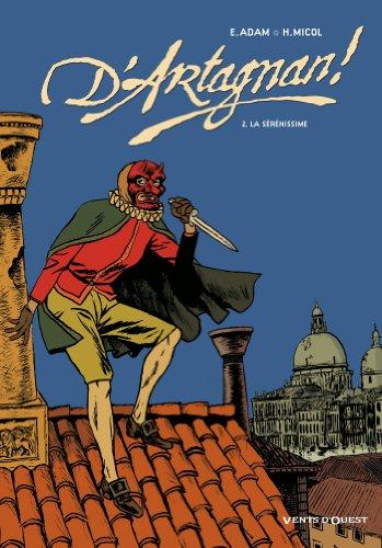 D'Artagnan ! - Tome 02 : La Sérénissime