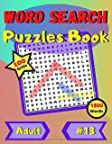 Word Search Puzzles Book #13: Large print word-finds, 100 large grids with solutions, 8.5' x 11' size