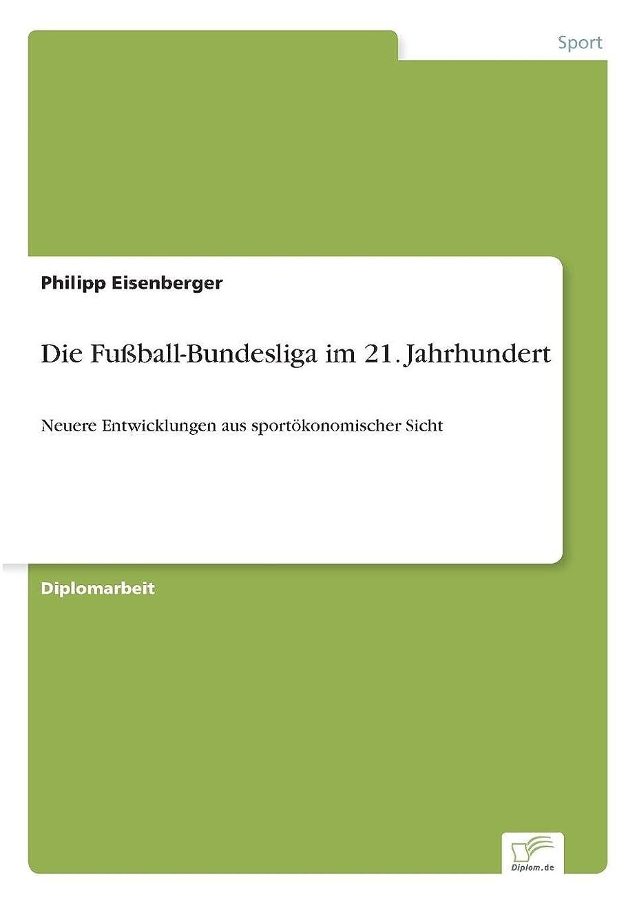 免疫切る重くするDie Fussball-Bundesliga Im 21. Jahrhundert