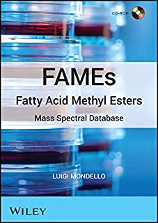 FAMEs Fatty Acid Methyl Esters: Mass Spectral Database