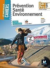 Les Nouveaux Cahiers - Prévention Santé Environnement - 1ere/ Tle BAC PRO - Manuel de l'élève de Mary Cruçon