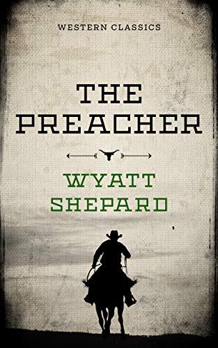 The Preacher (Western Classics) (English Edition)