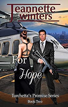 For Hope (Turchetta's Promise Book 2) by [Jeannette Winters]