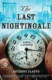 The Last Nightingale: A Novel of Suspense