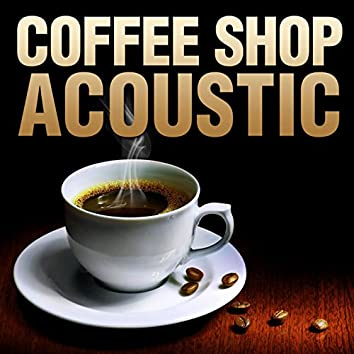Coffee Shop Acoustic