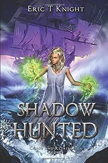 Shadow Hunted (Chaos and Retribution)
