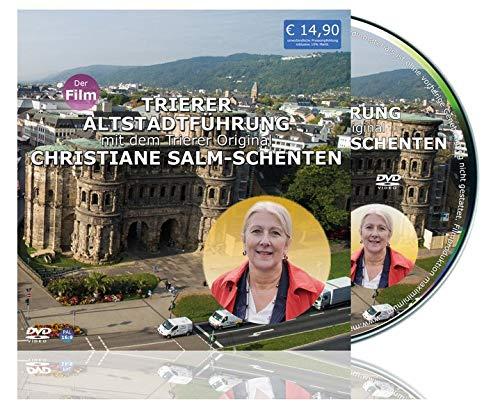 Trierer Altstadtführung mit dem Trierer Original Christiane Salm Schenten: stadtfuehrung.tv