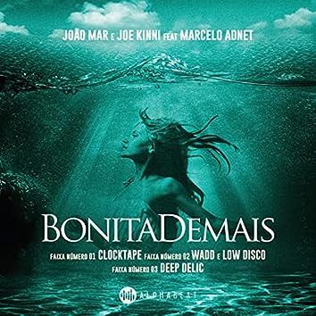 Bonita Demais (feat. Marcelo Adnet) (Remixes)