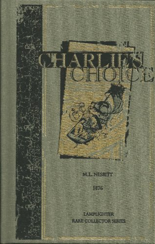Charlie's Choice (Rare Collector Series)