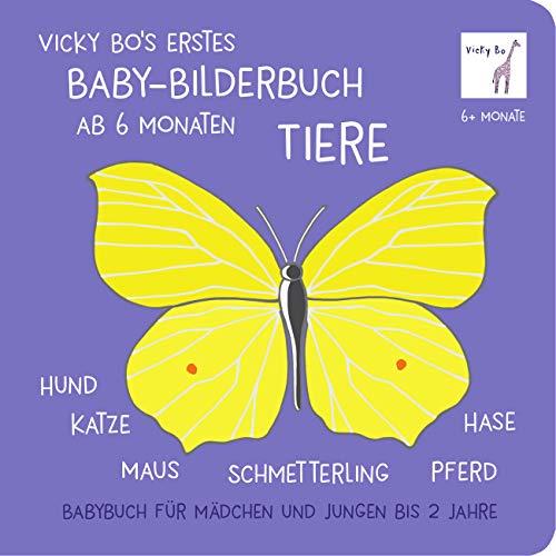 Baby-Bilderbuch ab 6 Monate - Tiere: Babybuch für Mädchen und Jungen bis 2 Jahre. Hund, Katze, Maus, Schmetterling, Pferd, Hase