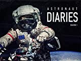 Astronaut Diaries - Year in Space