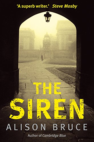 The Siren (DC Goodhew Book 2) by [Alison Bruce]