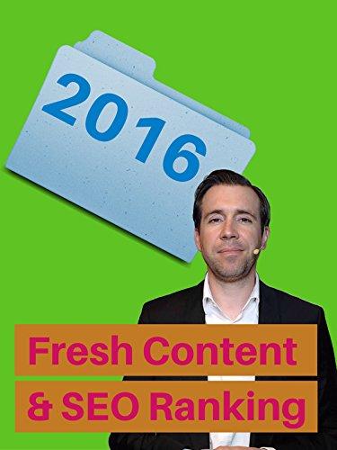 Fresh Content & SEO Ranking [OV]