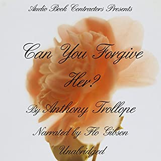 Can You Forgive Her?                   By:                                                                                                                                 Anthony Trollope                               Narrated by:                                                                                                                                 Flo Gibson                      Length: 29 hrs and 10 mins     3 ratings     Overall 4.7