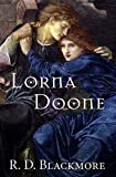 Lorna Doone: A Romance of Exmoor (Annotated Classic Edition) (English Edition)
