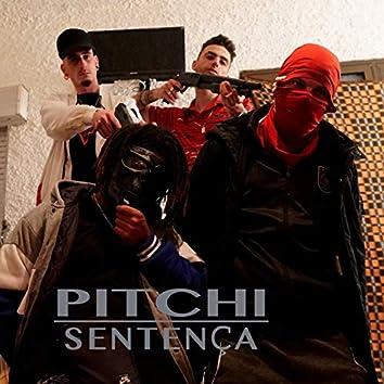 Pitchi - Sentença