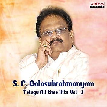 S. P. Balasubrahmanyam - Telugu All Time Hits, Vol. 1