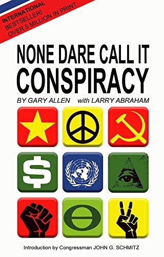 None Dare Call It Conspiracy (English Edition)