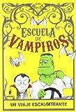 Escuela de vampiros: Un viaje escalofriante (PEQUES)