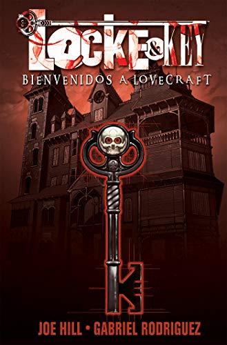 LOCKE & KEY SPANISH ED 01 BIENVENIDOS A LOVECRAFT: (Locke and Key, Volume 1: Welcome to Lovecraft Spanish Edition) (Locke and Key Spanish)
