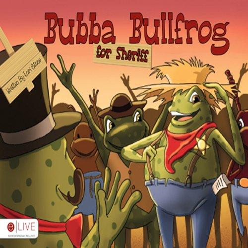 Bubba Bullfrog for Sheriff Titelbild