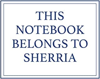 This Notebook Belongs to Sherria