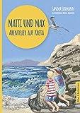 Matti und Max: Abenteuer auf Kreta